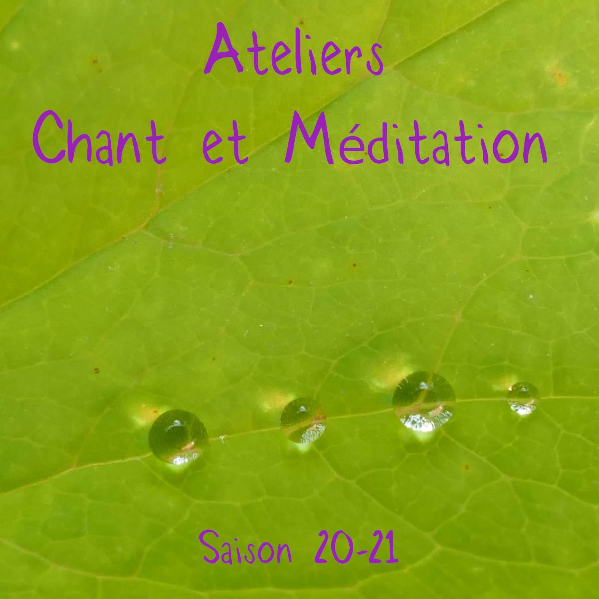 Chant et Méditation